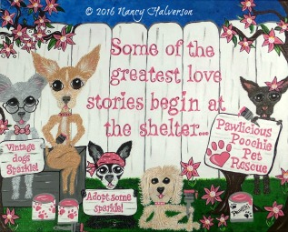 the rescue mama, Nancy Halverson, pet rescue art, Pawffiti, dog rescue, chihuahua rescue, custom artwork